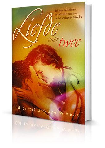 Christelijk boek huwelijk seksualiteit - Liefde voor twee